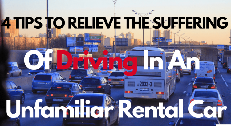 tips-to-relieve-the-suffering-of-driving-in-an-unfamiliar-rental-car